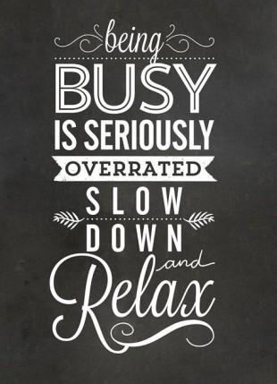 94c0ca15481ab7fa5a8e53cec7acbdd2--calming-quotes-stress-slow-down-quotes.jpg